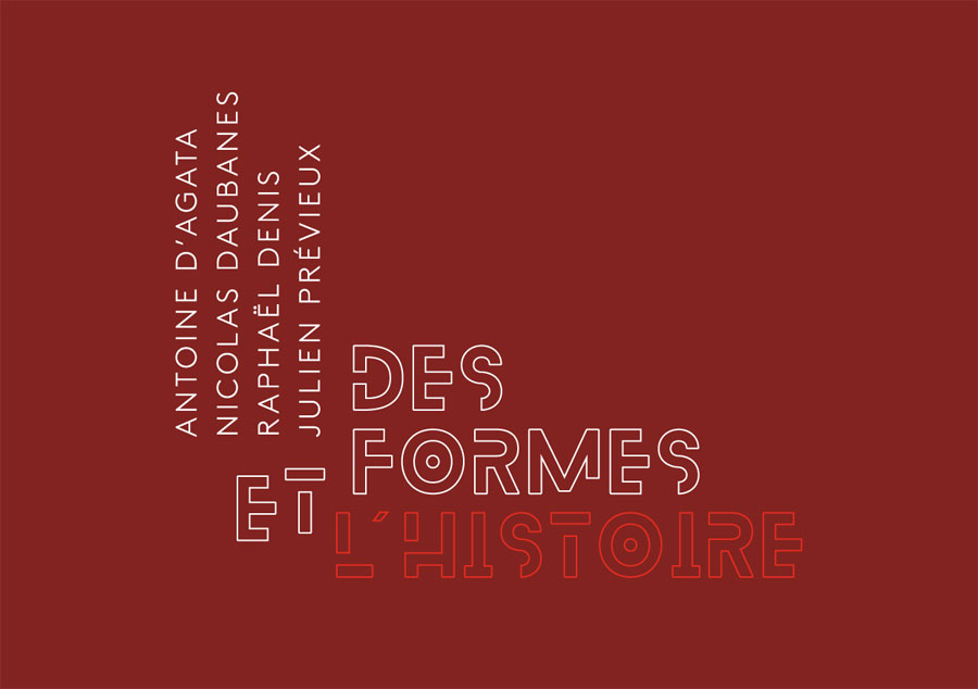 DES FORMES ET L'HISTOIRE